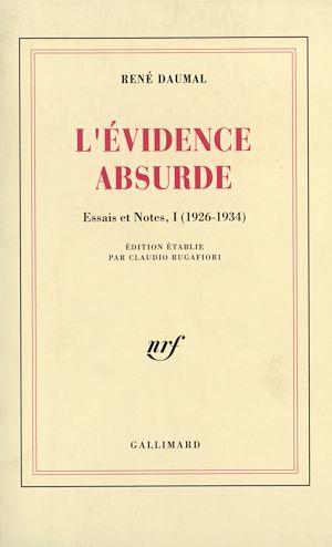 Téléchargez le livre :  Essais et notes (Tome 1) - L'Évidence absurde (1926-1934)