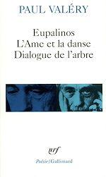 Télécharger le livre :  Eupalinos ou l'architecte / L'Âme et la danse / Dialogue de l'arbre