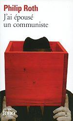 Télécharger le livre :  J'ai épousé un communiste