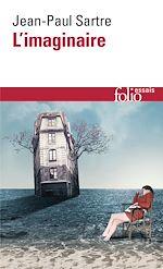 Télécharger le livre :  L'imaginaire. Psychologie phénoménologique de l'imagination