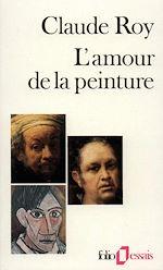Télécharger le livre :  Descriptions critiques (Tome 3) - L'amour de la peinture