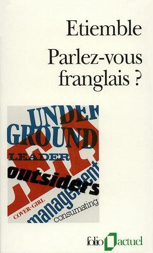 Téléchargez le livre :  Parlez-vous franglais?