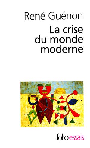 Téléchargez le livre :  La Crise du monde moderne
