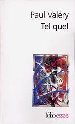 Télécharger le livre :  Tel quel (Choses tues / Moralités / Ébauches de pensées / Littérature / Cahier B 1910 / Rhumbs / Autres Rhumbs / Analecta / Suite)