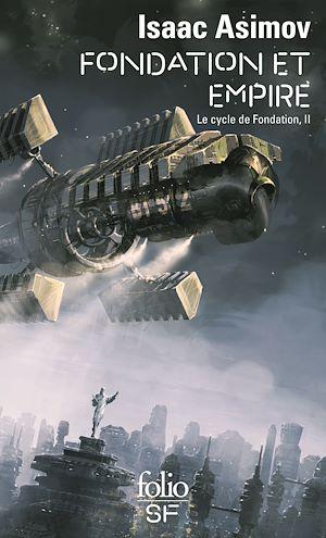 Téléchargez le livre :  Le Cycle de Fondation (Tome 2) - Fondation et Empire