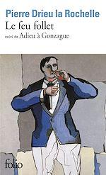 Télécharger le livre :  Le feu follet / Adieu à Gonzague