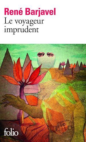 Téléchargez le livre :  Le Voyageur imprudent