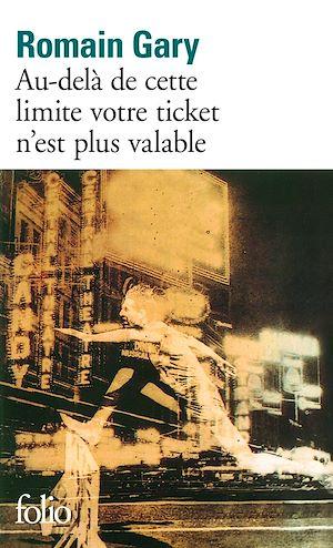 Téléchargez le livre :  Au-delà de cette limite votre ticket n'est plus valable