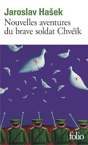Téléchargez le livre :  Nouvelles aventures du brave soldat Chvéïk
