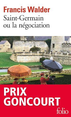 Téléchargez le livre :  Saint-Germain ou la négociation
