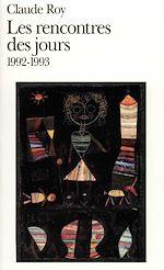 Télécharger le livre :  Les rencontres des jours (1992-1993)