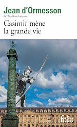 Télécharger le livre :  Casimir mène la grande vie