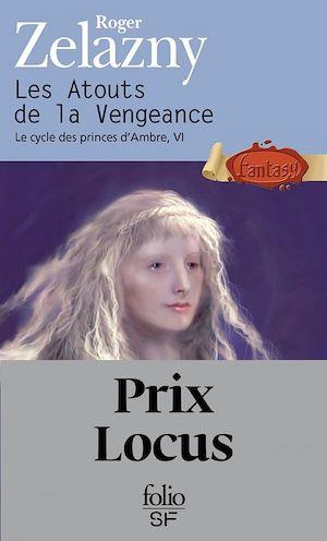 Téléchargez le livre :  Le cycle des princes d'Ambre (Tome 6) - Les Atouts de la Vengeance