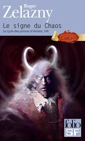 Téléchargez le livre :  Le cycle des princes d'Ambre (Tome 8) - Le signe du Chaos