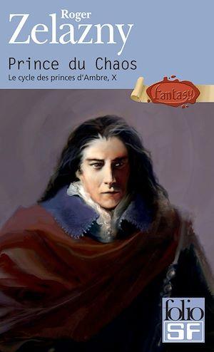 Téléchargez le livre :  Le cycle des princes d'Ambre (Tome 10) - Prince du Chaos