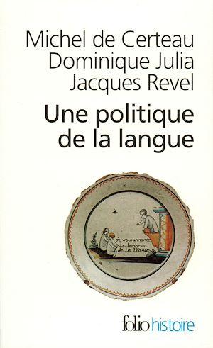 Téléchargez le livre :  Une Politique de la langue