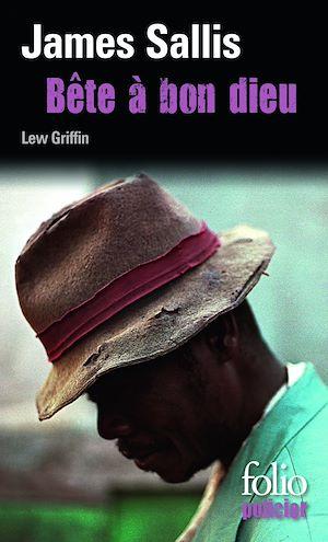 Téléchargez le livre :  Les enquêtes de Lew Griffin (Tome 6) - Bête à bon dieu