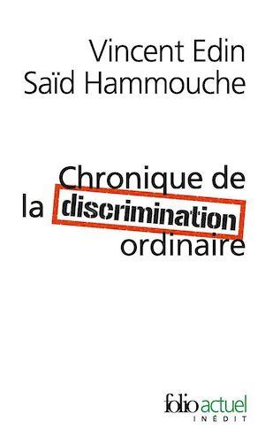 Téléchargez le livre :  Chronique de la discrimination ordinaire