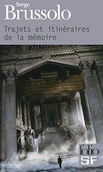 Télécharger le livre :  Trajets et itinéraires de la mémoire