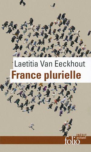 Téléchargez le livre :  France plurielle. Le défi de l'égalité réelle
