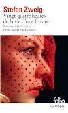 Téléchargez le livre numérique:  Vingt-quatre heures de la vie d'une femme (édition enrichie)