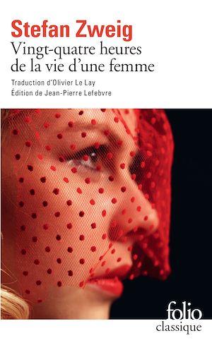 Téléchargez le livre :  Vingt-quatre heures de la vie d'une femme (édition enrichie)