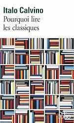 Télécharger le livre :  Pourquoi lire les classiques