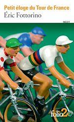 Télécharger le livre :  Petit éloge du Tour de France