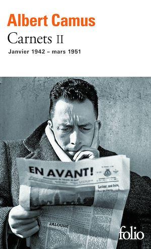 Téléchargez le livre :  Carnets (Tome 2) - janvier 1942 - mars 1951
