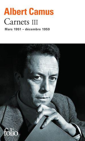 Téléchargez le livre :  Carnets (Tome 3) - mars 1951 - décembre 1959