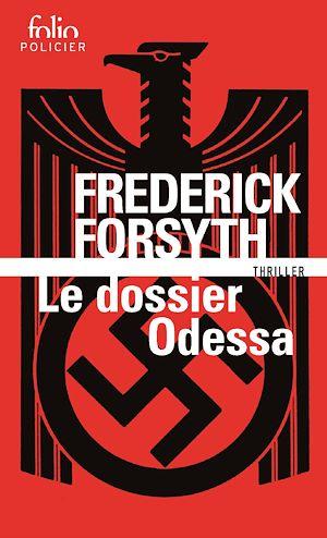 Téléchargez le livre :  Le Dossier Odessa