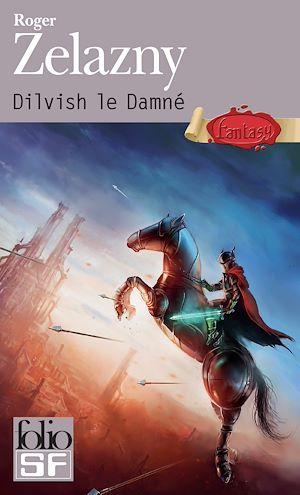 Téléchargez le livre :  Dilvish le Damné - L'Intégrale
