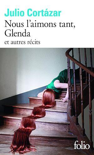 Téléchargez le livre :  Nous l'aimons tant, Glenda et autres récits