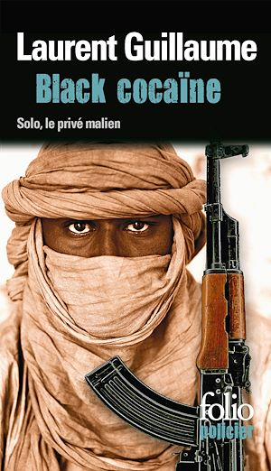 Téléchargez le livre :  Black cocaïne. Une enquête de Solo, le privé malien