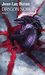 Télécharger le livre :  Katana (Tome 2) - Dragon noir