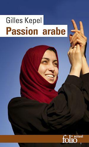 Téléchargez le livre :  Passion arabe. Journal, 2011-2013 / Passion en Kabylie / Paysage avant la bataille