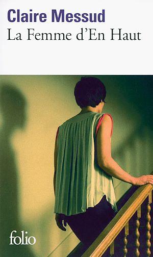 Téléchargez le livre :  La Femme d'En Haut