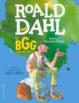 Téléchargez le livre :  Le BGG. Le Bon Gros Géant (édition illustrée anniversaire)
