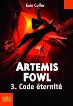 Télécharger le livre :  Artemis Fowl (Tome 3) - Code éternité