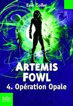 Télécharger le livre :  Artemis Fowl (Tome 4) - Opération Opale