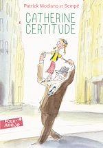 Télécharger le livre :  Catherine Certitude
