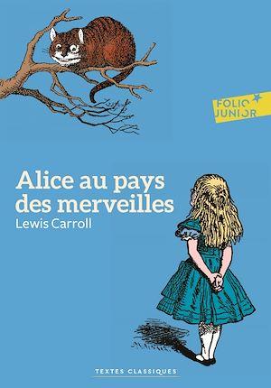 Téléchargez le livre :  Alice au pays des merveilles (édition enrichie)
