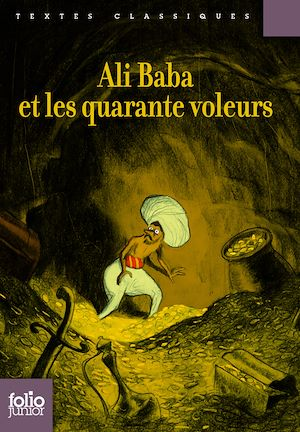 Téléchargez le livre :  Ali Baba et les quarante voleurs (édition enrichie)