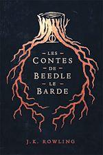 Télécharger cet ebook : Les Contes de Beedle le Barde