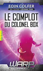 Télécharger le livre :  W.A.R.P. (Tome 2) - Le complot du colonel Box