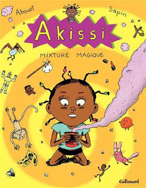 Téléchargez le livre :  Akissi (Tome 5) - Mixture magique