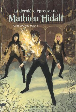 Téléchargez le livre :  La dernière épreuve de Mathieu Hidalf