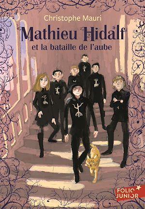 Téléchargez le livre :  Mathieu Hidalf (Tome 4) - Mathieu Hidalf et la bataille de l'aube