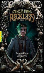 Télécharger le livre :  Reckless (Tome 1) - Le sortilège de pierre