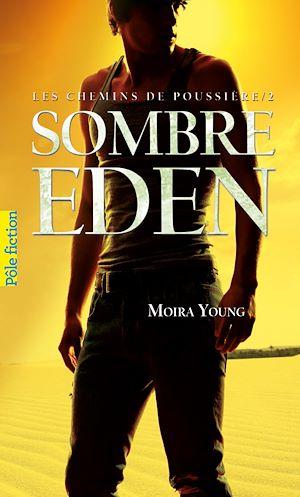 Téléchargez le livre :  Les chemins de poussière (Tome 2) - Sombre Eden